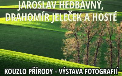 Výstava J. Hedbávného a D. Jelečka